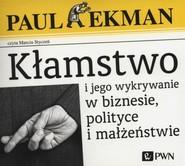 okładka Kłamstwo i jego wykrywanie w biznesie, polityce i małżeństwie, Audiobook | Paul  Ekman