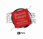 okładka W kręgu Wazów, Audiobook | Bożena Fabiani