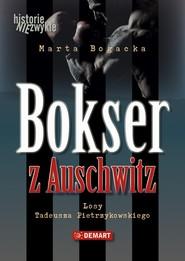 okładka Bokser z Auschwitz, Audiobook | Marta  Bogacka