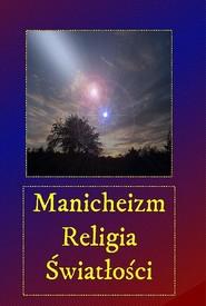 okładka Manicheizm. Religia światłości, Audiobook | Andrzej  Sarwa