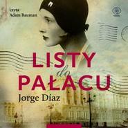 okładka Listy do Pałacu. Audiobook | papier | Jorge Diaz