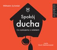 okładka Spokój ducha. Audiobook | papier | Wilhelm Schmid
