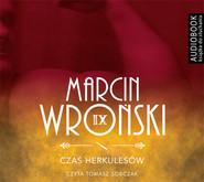 okładka Czas Herkulesów. Audiobook | MP3 | Marcin Wroński
