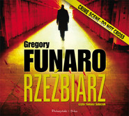 okładka Rzeźbiarz. Audiobook | MP3 | Gregory Funaro