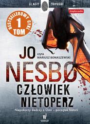 okładka Człowiek nietoperz. Audiobook | MP3 | Jo Nesbo