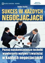okładka Sukces w każdych negocjacjach, Audiobook | Bolko Fuchs