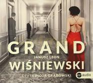 okładka Grand, Audiobook | Janusz Leon Wiśniewski