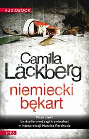 okładka Niemiecki bękart. Audiobook | MP3 | Camilla Läckberg