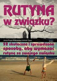 okładka Rutyna w związku. Audiobook | MP3 | Adrian Gasz, Anna  Popis-Witkowska