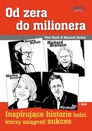 okładka Od zera do milionera. Audiobook | MP3 | Wojciech Rudny, Piotr Rosik
