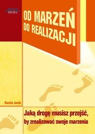 okładka Od marzeń do realizacji. Audiobook | MP3 | Daniel  Janik