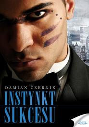 okładka Instynkt sukcesu. Audiobook | MP3 | Damian Czernik
