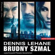 okładka Brudny szmal. Audiobook | MP3 | Dennis Lehane