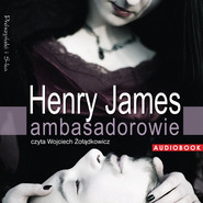 okładka Ambasadorowie, Audiobook | Henry James