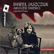 okładka Akuszer śmierci. Audiobook | MP3 | Paweł Jaszczuk
