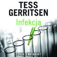 okładka INFEKCJA, Audiobook   Tess Gerritsen