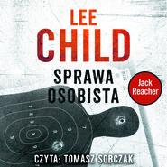 okładka SPRAWA OSOBISTA. Audiobook | papier | Lee Child
