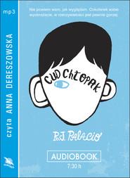 okładka CUD CHŁOPAK, Audiobook | R.J. Palacio