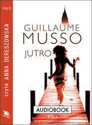 okładka JUTRO. Audiobook | MP3 | Guillaume Musso