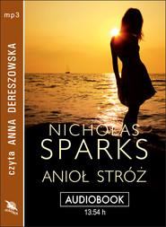 okładka ANIOŁ STRÓŻ, Audiobook | Nicholas Sparks