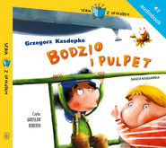 okładka Bodzio i Pulpet, Audiobook   Grzegorz Kasdepke