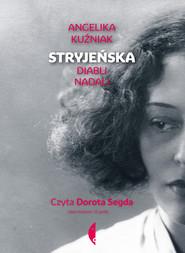 okładka Stryjeńska. Audiobook | MP3 | Angelika Kuźniak