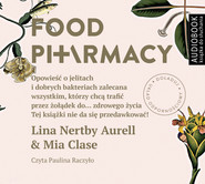 okładka Food pharmacy. Audiobook | MP3 | Lina Nertby Aurell, Mia Clase