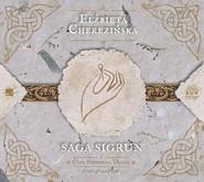 okładka Saga Sigrun. Audiobook | papier | Elżbieta Cherezińska