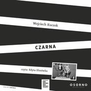 okładka Czarna. Audiobook | MP3 | Wojciech Kuczok