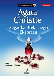 okładka Zagadka Błękitnego Ekspresu, Audiobook | Agata Christie