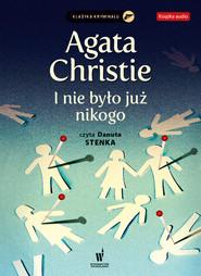 okładka I nie było już nikogo. Audiobook   papier   Agata Christie