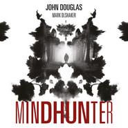 okładka Mindhunter. Tajemnice elitarnej jednostki FBI, Audiobook | John Douglas, Mark Olshaker