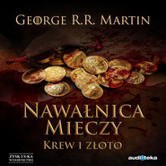 okładka Nawałnica mieczy t. 2: Krew i złoto , Audiobook | George R.R Martin
