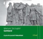 okładka Gottland. Audiobook | Mariusz Szczygieł