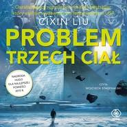 okładka Problem trzech ciał. Audiobook   MP3   Cixin Liu