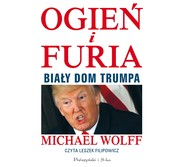 okładka Ogień i furia, Audiobook | Michael Wolff