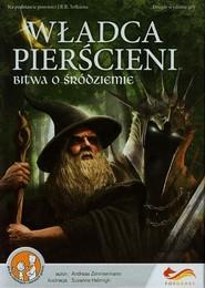 okładka Władca pierścieni Bitwa o Śródziemie, Książka | Zimmermann Andreas