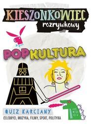 okładka Kieszonkowiec rozrywkowy Popkultura, Książka | Tomasz Gardziński, Andrzej Jędrzejczak
