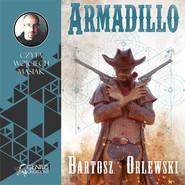 okładka Armadillo, Audiobook   Bartosz Orlewski