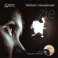 okładka Złe, Audiobook | Michał Chmielewski