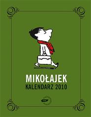 okładka Mikołajek. Kalendarz 2010, Książka | René Goscinny, Jean-Jacques Sempé