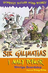 okładka Sir Galimatias i mały potwór, Książka | Beardsley Martyn