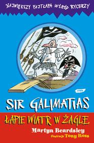 okładka Sir Galimatias łapie wiatr w żagle, Książka | Beardsley Martyn