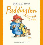 okładka Paddington i Spacerek literek, Książka | Bond Michael
