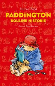 okładka Paddington. Kolejne historie, Książka | Bond Michael