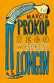 okładka Jego Wysokość Longin, Książka | Prokop Marcin