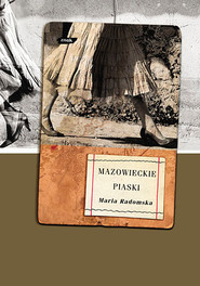 okładka Mazowieckie piaski, Książka | Radomska Maria