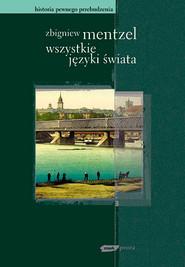 okładka Wszystkie języki świata, Książka   Zbigniew Mentzel