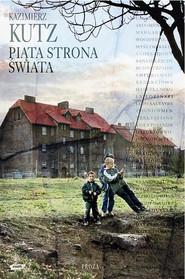 okładka Piąta strona świata, Książka | Kutz Kazimierz