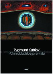 okładka Półmrok ludzkiego świata, Książka | Zygmunt Kubiak